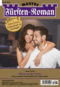 Meine große Liebe - Bastei Fürstenroman